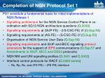 completion of ngn protocol set 1