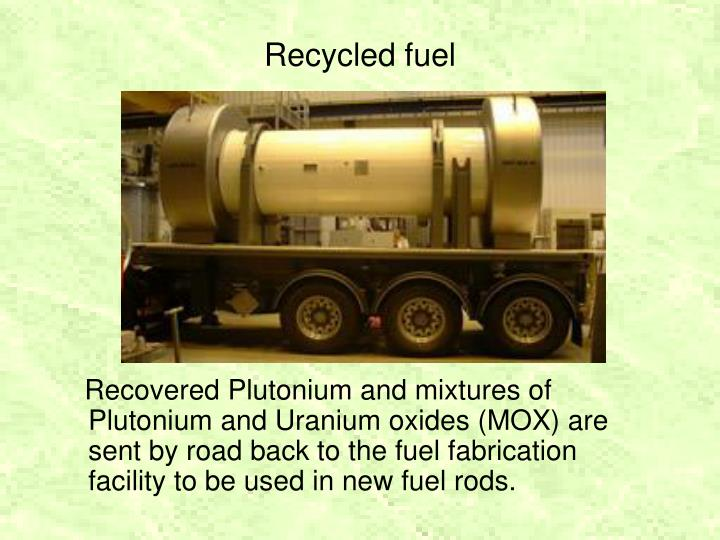 Recycled fuel
