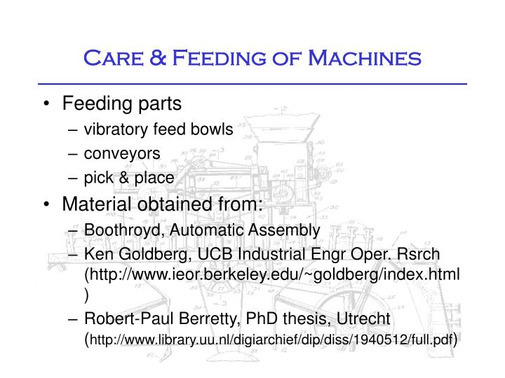 Care feeding of machines