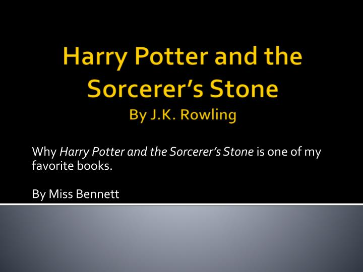 Ppt Harry Potter And The Sorcerer S Stone By J K Rowling