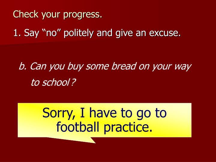 Check your progress.