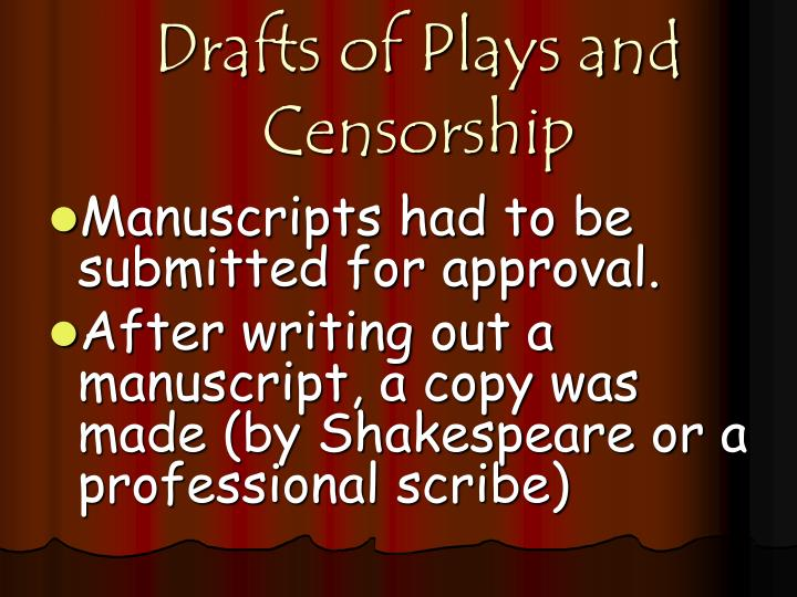 Drafts of Plays and Censorship