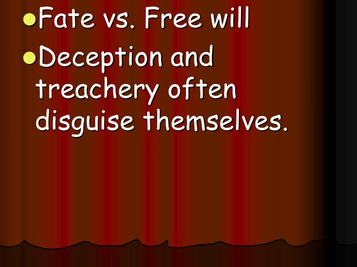 Fate vs. Free will