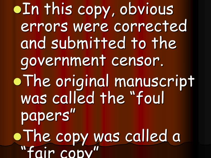 In this copy, obvious errors were corrected and submitted to the government censor.