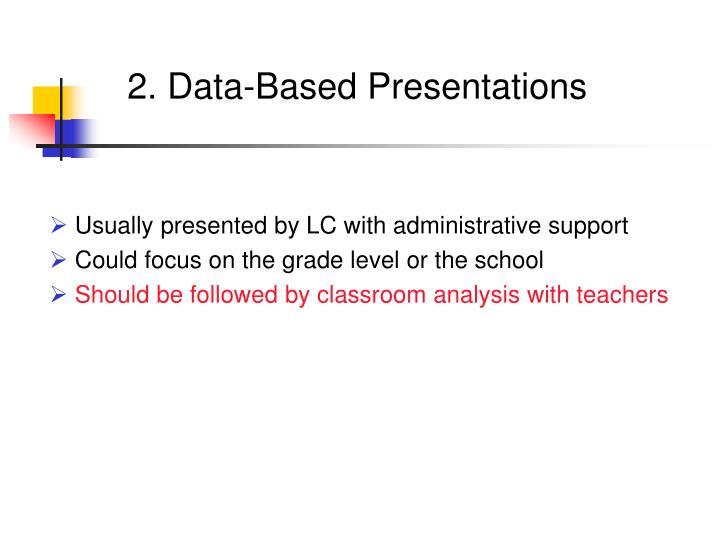 2. Data-Based Presentations