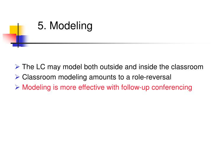 5. Modeling