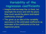 variability of the regression coefficients