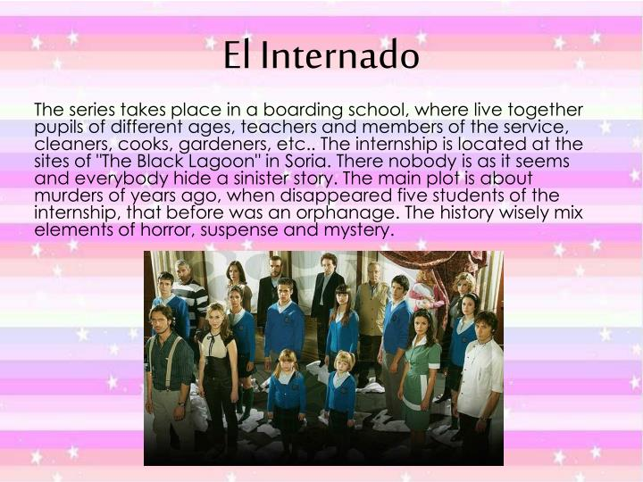 """The series takes place in a boarding school, where live together pupils of different ages, teachers and members of the service, cleaners, cooks, gardeners, etc.. The internship is located at the sites of """"The Black Lagoon"""" in Soria. There nobody is as it seems and everybody hide a sinister story. The main plot is about murders of years ago, when disappeared five students of the internship, that before was an orphanage. The history wisely mix elements of horror, suspense and mystery."""