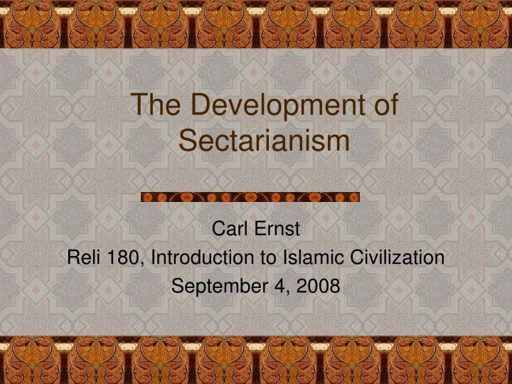 the development of sectarianism n.