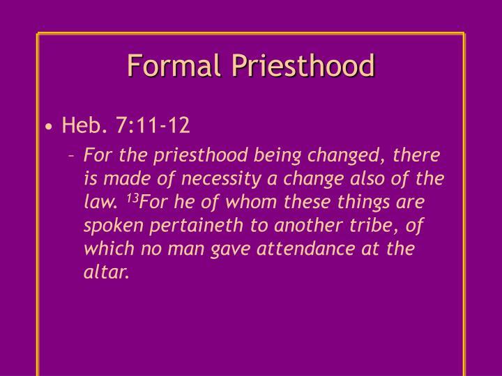 Formal Priesthood