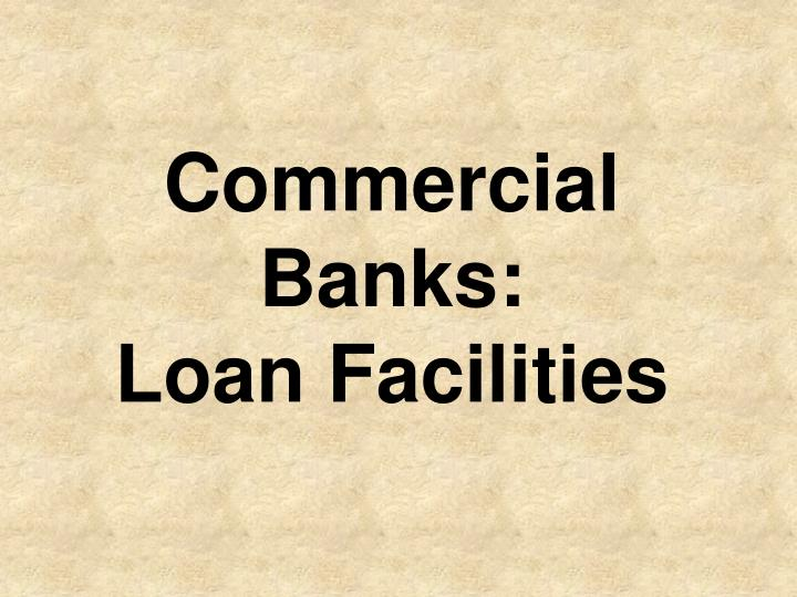 Commercial Banks:
