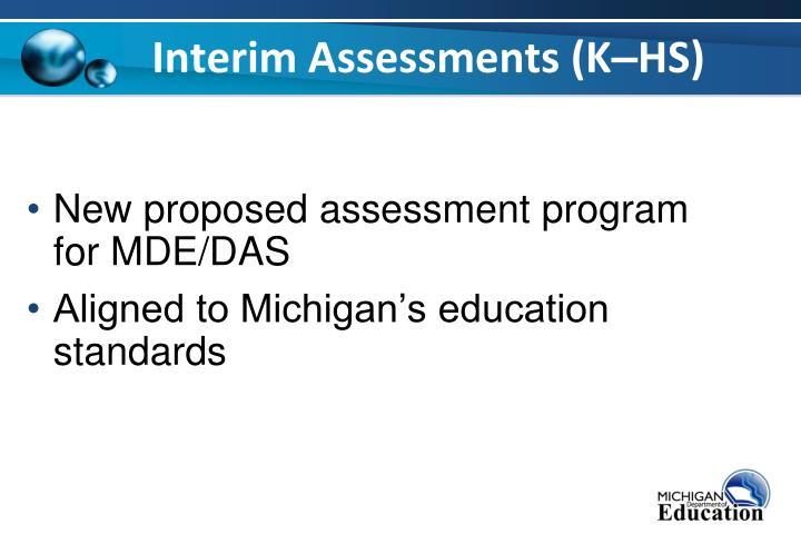 Interim Assessments (K