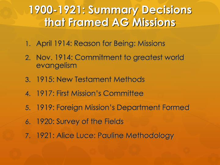 1900-1921: Summary Decisions that Framed AG Missions