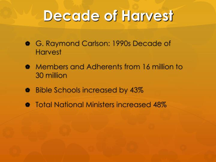 Decade of Harvest