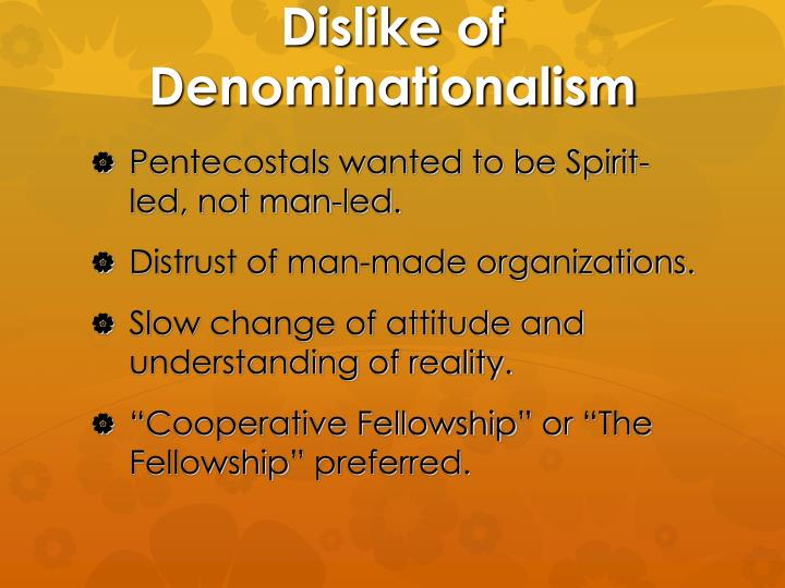 Dislike of Denominationalism