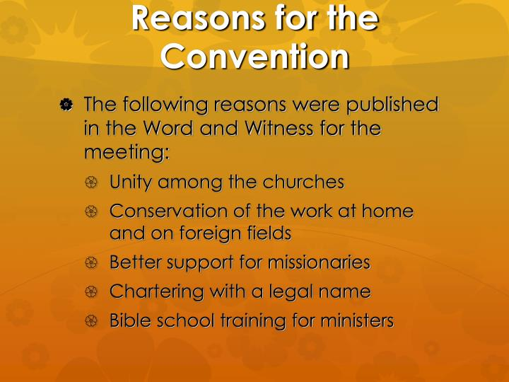 Reasons for the Convention
