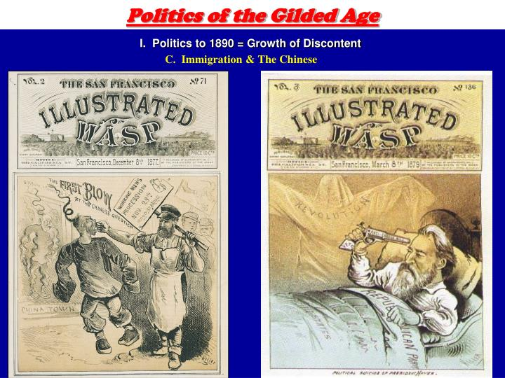 politics of the gilded age Gilded age politics as america modernized, politics played an increasingly important role in the lives of the common men diverse groups participated in the political arena as they attempted to reform the social, political and economical problems of.
