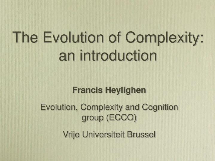 the evolution of complexity an introduction n.