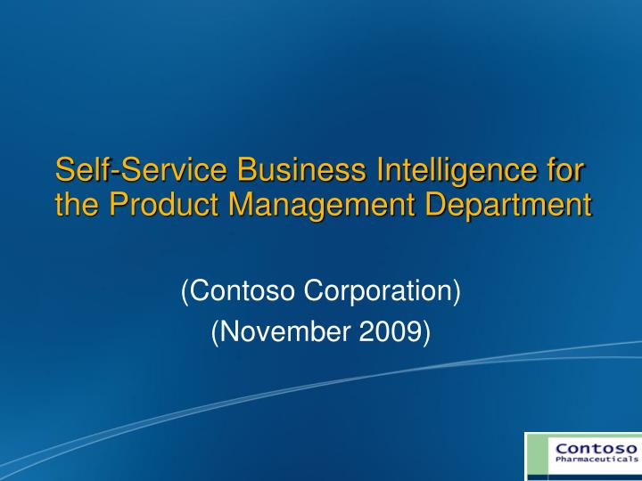 self service business intelligence for the product management department n.