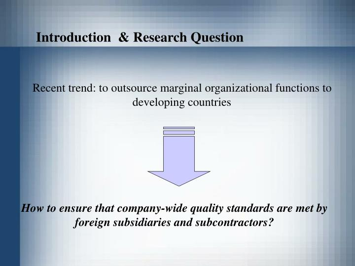 Introduction  & Research Question