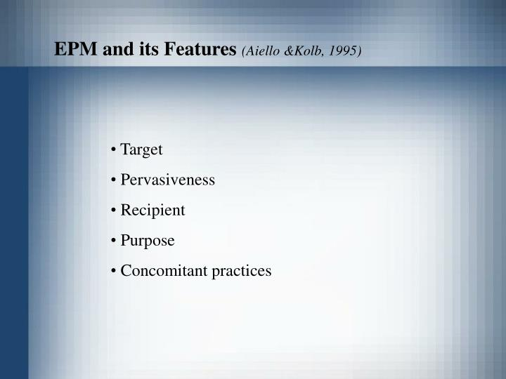EPM and its Features