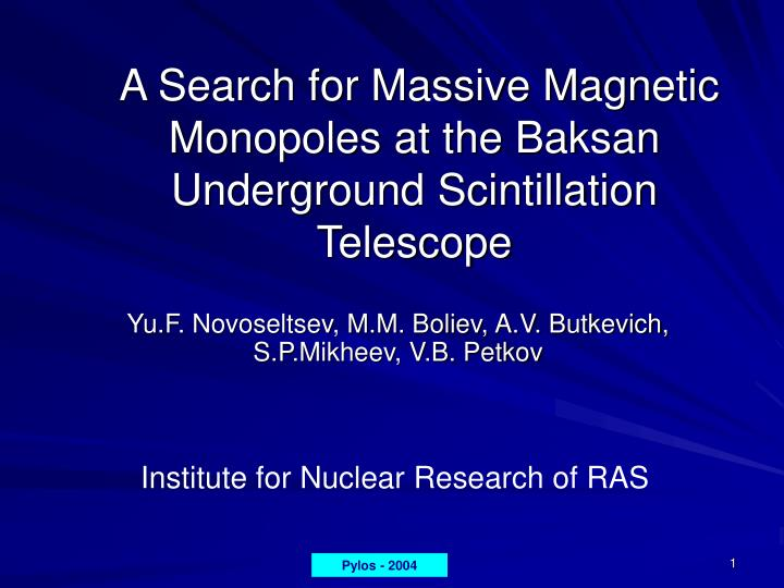 a search for massive magnetic monopoles at the baksan underground scintillation telescope n.
