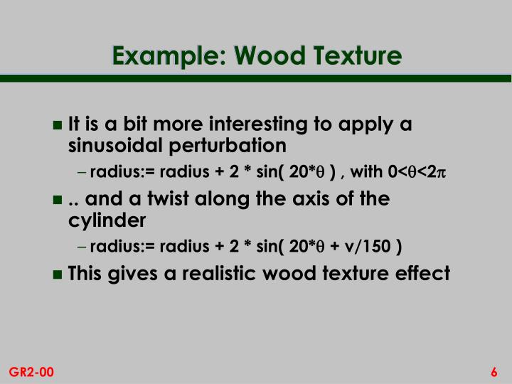Example: Wood Texture