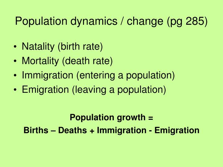 how population size can be affected by natality immigration mortality and emigration