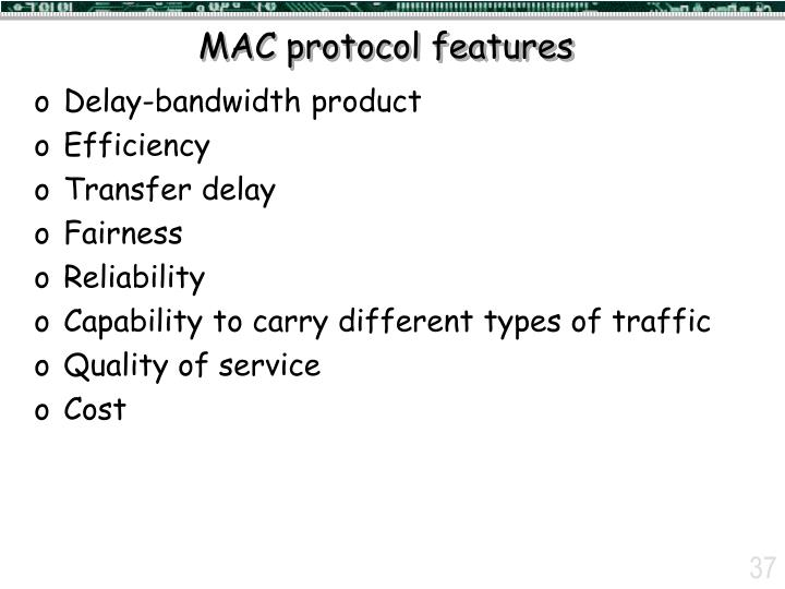 MAC protocol features