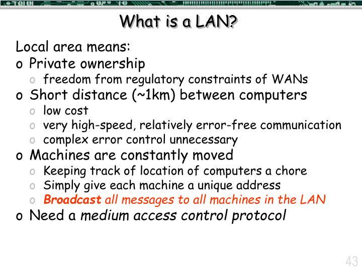What is a LAN?