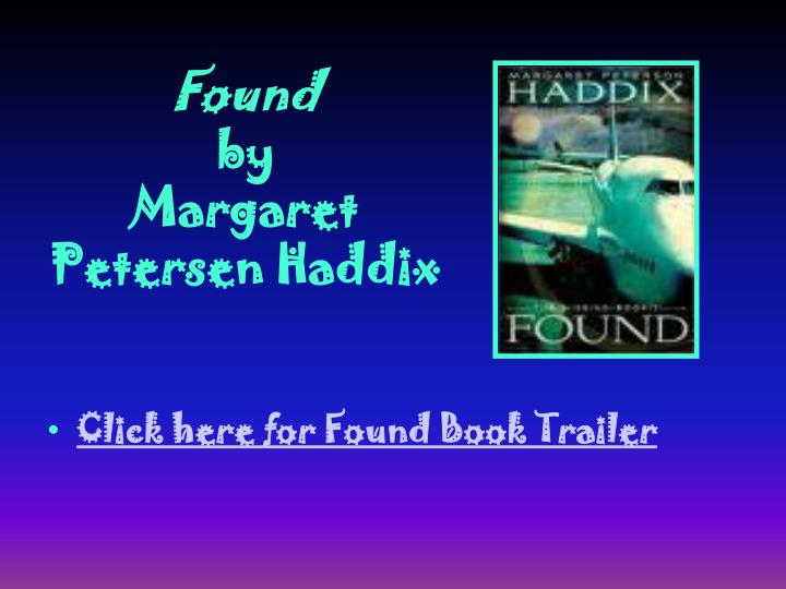 Found by margaret petersen haddix