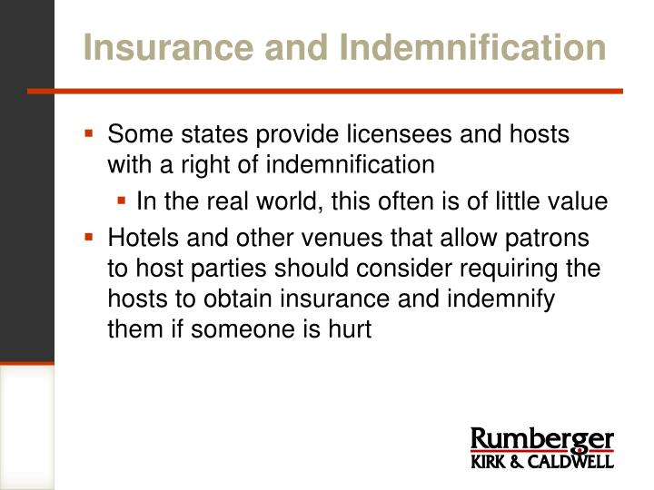 Insurance and Indemnification