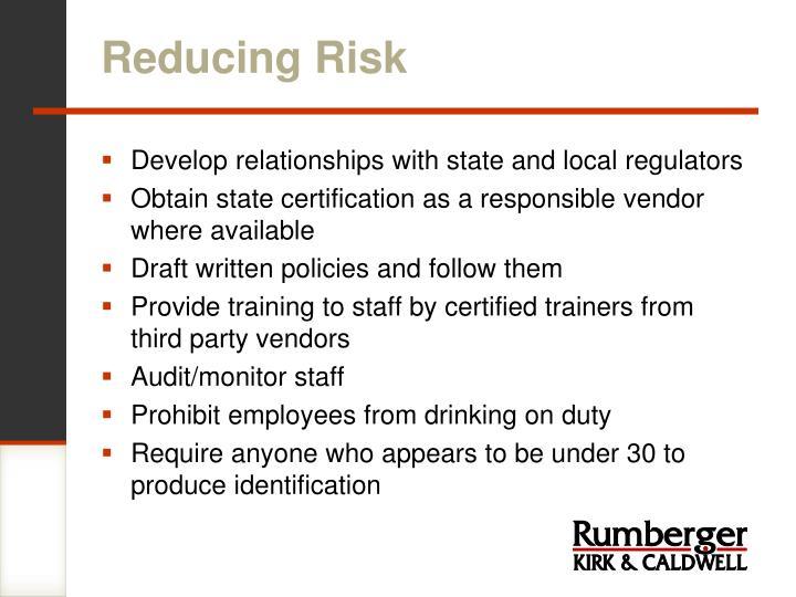 Reducing Risk