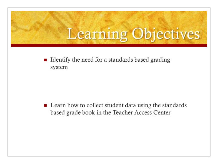 general objective of grading system This grading system rests on the assumption that the level of student performance will not vary much from class to class it coverings of areas from leyte specially tacloban,capoocan , abuyog ,etc the main objective of this paper is to propose an effective and friendly used grading system in datamex.