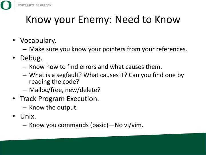 Know your enemy need to know