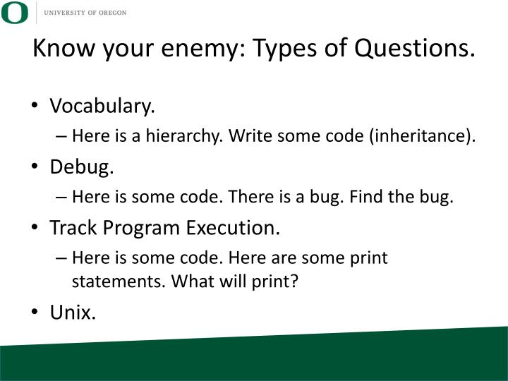 Know your enemy types of questions