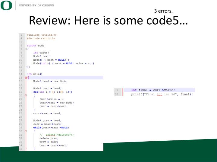 Review: Here is some code5…