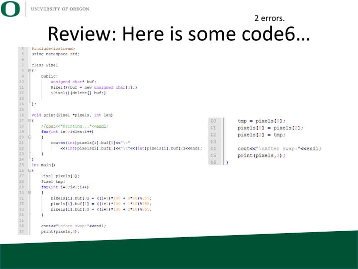 Review: Here is some code6…
