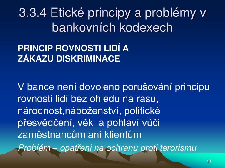 3.3.4 Etické principy a problémy v bankovních kodexech