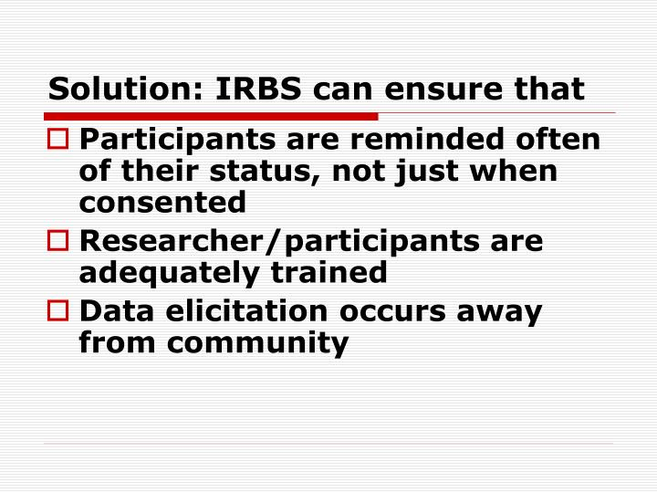 Solution: IRBS can ensure that