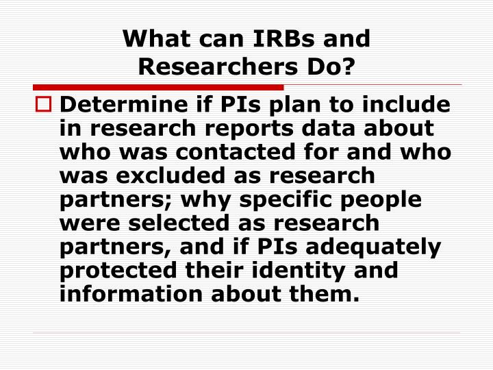 What can IRBs and