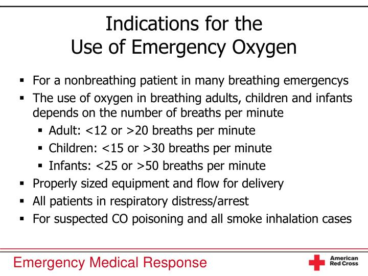 Indications for the use of emergency oxygen