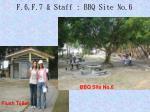 f 6 f 7 staff bbq site no 61