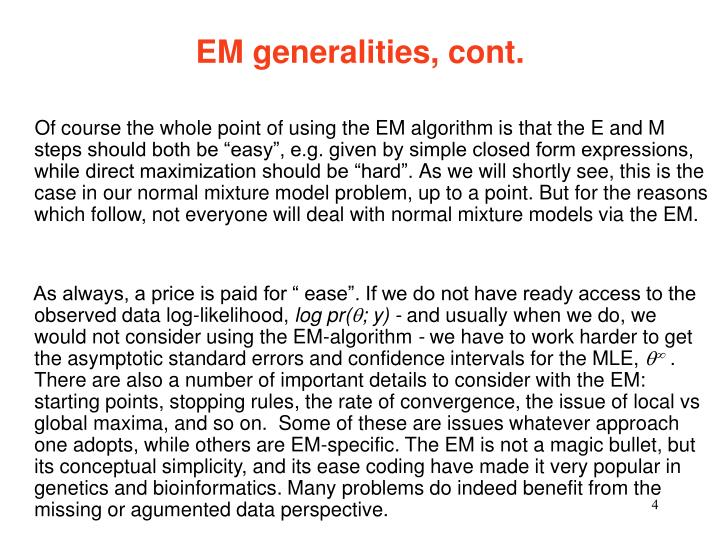 EM generalities, cont.