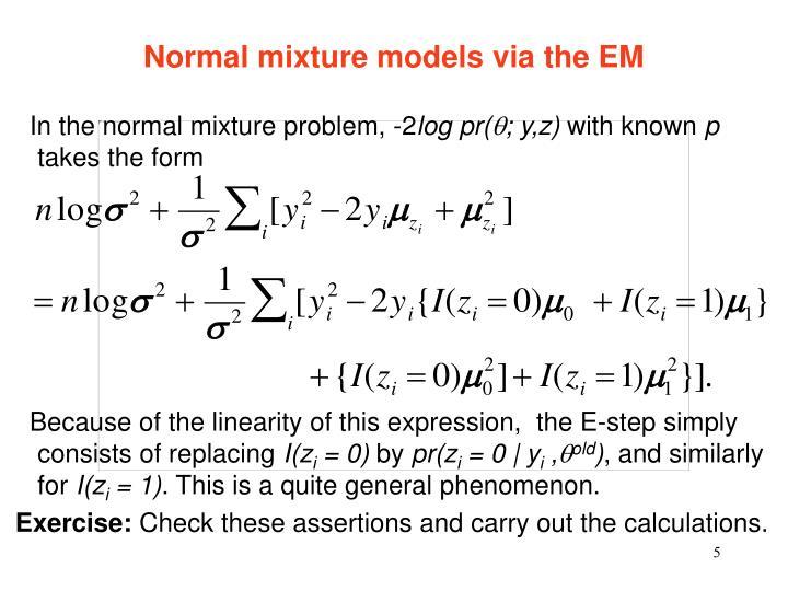 Normal mixture models via the EM