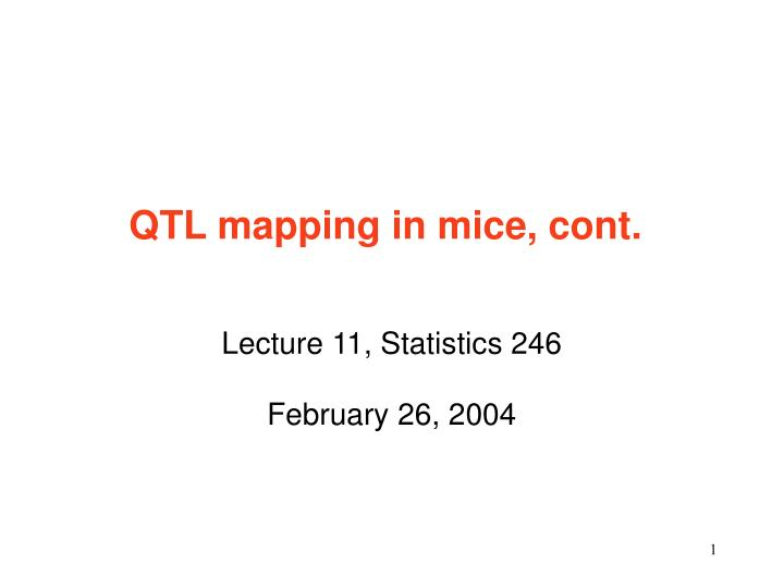Qtl mapping in mice cont