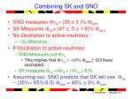 combining sk and sno