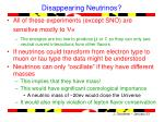 disappearing neutrinos