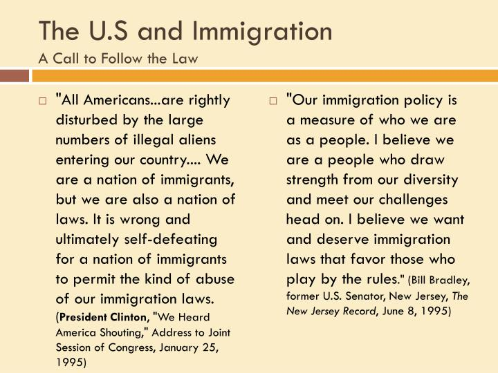 The U.S and Immigration