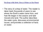 the drop in my drink story of water on our planet